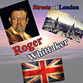 Streets Of London de Roger Whittaker