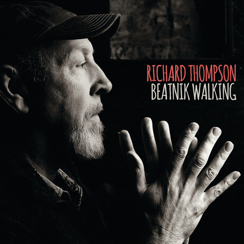 Beatnik Walking by Richard Thompson