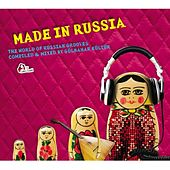 Made in Russia (Compiled and mixed by Gülbahar Kültür) de Various Artists