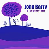 Blueberry Hill by John Barry