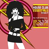 House Club Essentials, Vol. 9 by Various Artists