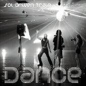 Dance by Sol Driven Train