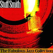 The Fabulous Jazz Collection by Stuff Smith