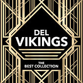 The Best Collection by The Del-Vikings