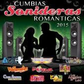 Cumbias Sonideras Románticas 2015 de Various Artists