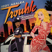 Trouble (Remixes) van Iggy Azalea