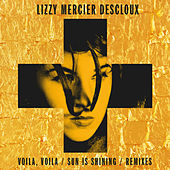 Voilà, Voilà: The Remixes - EP de Lizzy Mercier Descloux