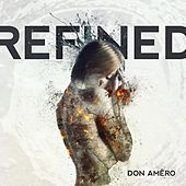 Refined by Don Amero