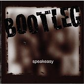 Speakeasy by Bootleg