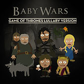 Game of Thrones Lullaby Version de Baby Wars