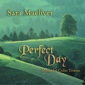 Perfect Day by Sara Macliver