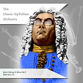 Bach´s Minuet G Minor No.5 BWV Anh.115 by The Classic-UpToDate Orchestra