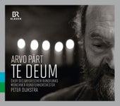 Pärt: Te Deum (Live) by Chor des Bayerischen Rundfunks