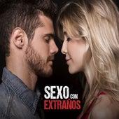 Fuck & Love (Sexo con Extraños) de David Bolzoni