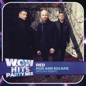 Run And Escape (Mozaix Remix) von RED