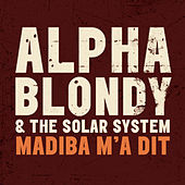 Madiba m'a dit - Single von Alpha Blondy