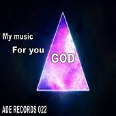 My Music for You God by Various Artists