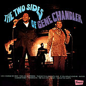The Two Sides of Gene Chandler by Gene Chandler