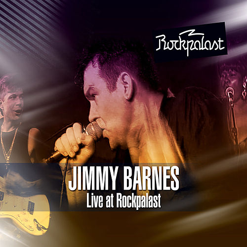 Live at Rockpalast Alter Wartesaal, Köln, Germany 10th March, 1994 by Jimmy Barnes