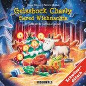 Geissbock Charly reist um d'Wält von Kinder Schweizerdeutsch