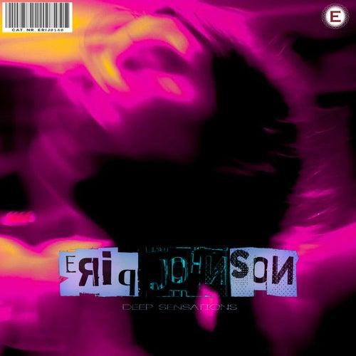 Eriq Johnson - Deep Sensations by Various Artists