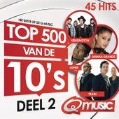 Q-music Top 500 van de 10's (2015) - deel 2 van Various Artists