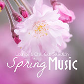 Spring Music - Lounge and Chill Out by Various Artists