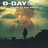 D-Day Memories Hymn to the Fallen de Various Artists