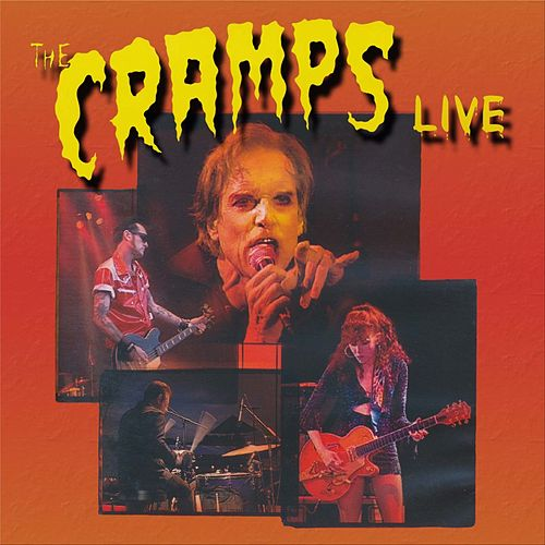 The Cramps Live by The Cramps