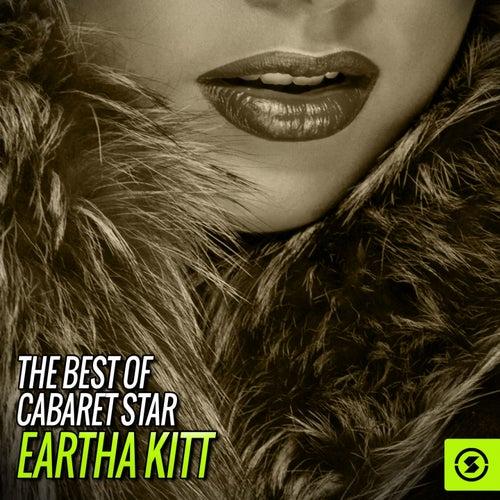 The Best of Cabaret Star, Eartha Kitt by Eartha Kitt