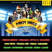 Party Vibes Dancehall Edition 2015, Vol. 2 (Shashamane Intl Presents) di Various Artists