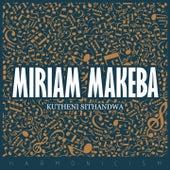 Kutheni Sithandwa de Miriam Makeba