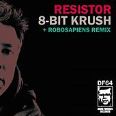 8-Bit Krush E.P by ResistoR