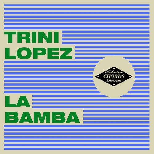 La Bamba [Seductive Chords] by Trini Lopez : Napster