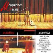 Acústico by Marquinhos Maraial