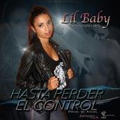 Hasta Perder el Control by Lil Baby