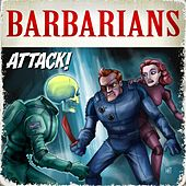 Attack! von The Barbarians
