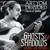 Music of Spain: Ghosts and Shadows by Various Artists