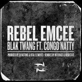 Rebel Emcee von Blak Twang