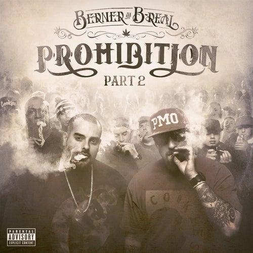 Prohibition Part 2 by Berner