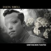 Something More Than Free by Jason Isbell