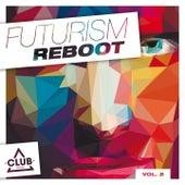 Futurism Reboot, Vol. 2 by Various Artists