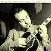 Remastered collection, vol. 11 (All Tracks Remastered 2015) de Django Reinhardt
