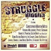 Struggle Riddim von Various Artists