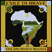 The Journey Begins by Exile Di Brave