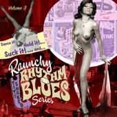 Raunchy Rhythm'n'blues Series. Vol. 3 by Various Artists