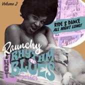 Raunchy Rhythm'n'blues Series. Vol. 2 by Various Artists