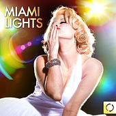 Miami Lights by Various Artists