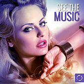See the Music von Various Artists