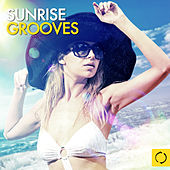 Sunrise Grooves by Various Artists
